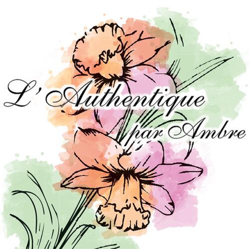 Authentique par Ambre